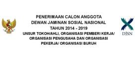 Pengumuman Penerimaan Calon Anggota Dewan Jaminan Sosial Nasional Tahun 2014 – 2019